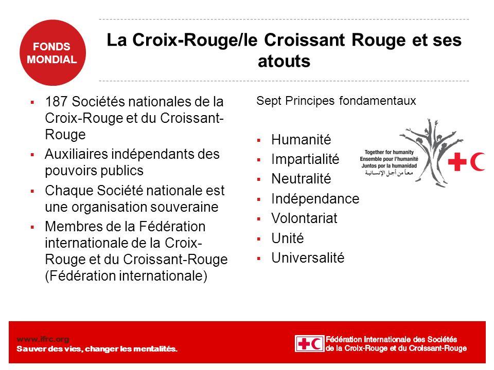 La Croix-Rouge/le Croissant Rouge et ses atouts