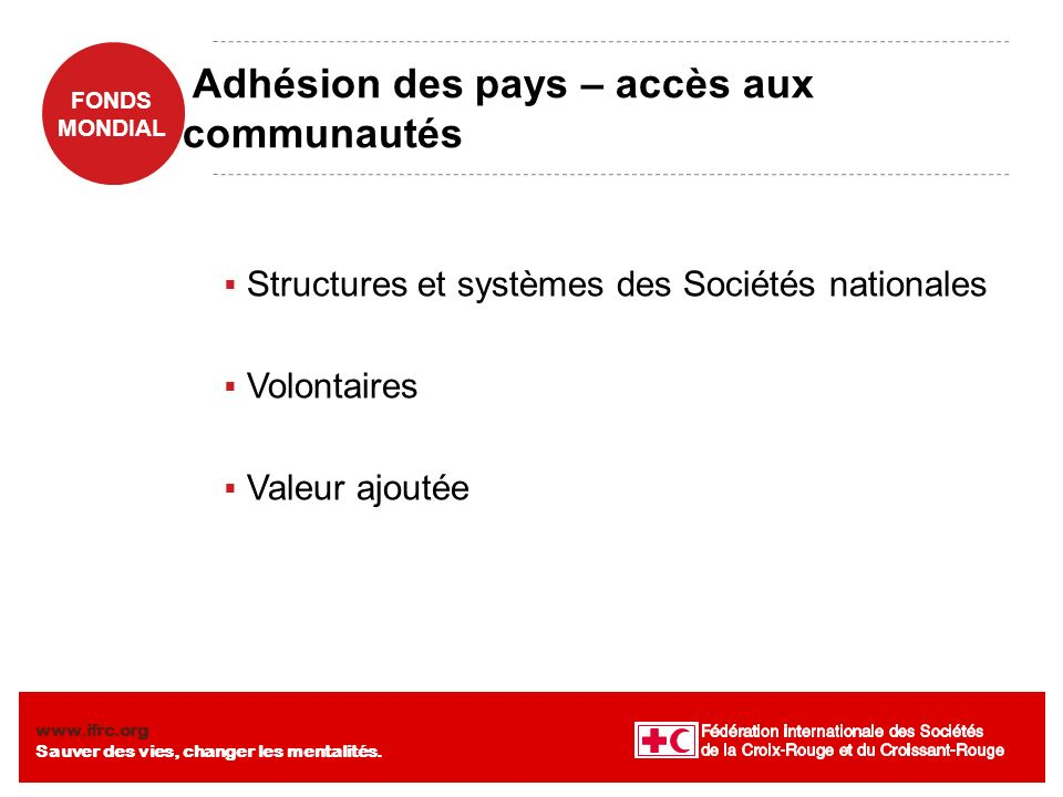 Adhésion des pays – accès aux communautés