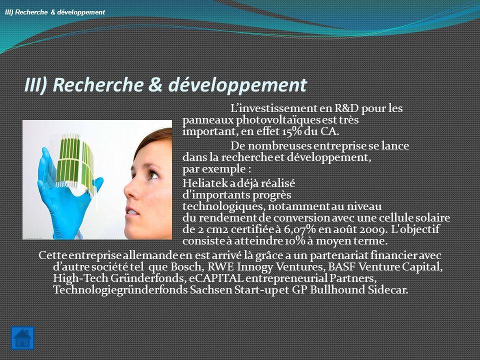 III) Recherche & développement