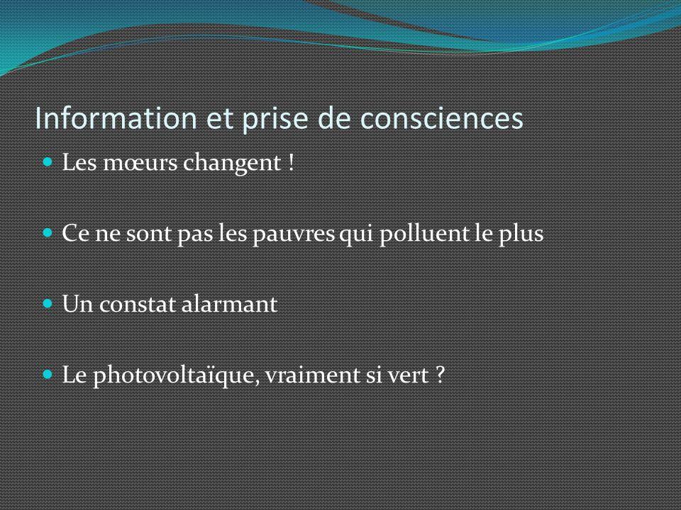 Information et prise de consciences