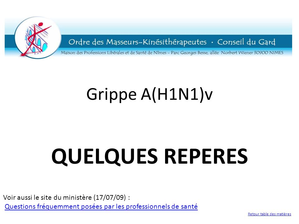 Grippe A(H1N1)v QUELQUES REPERES