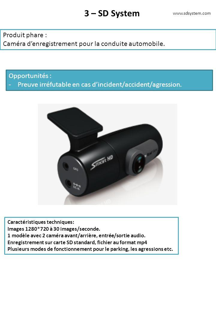 3 – SD System Produit phare :