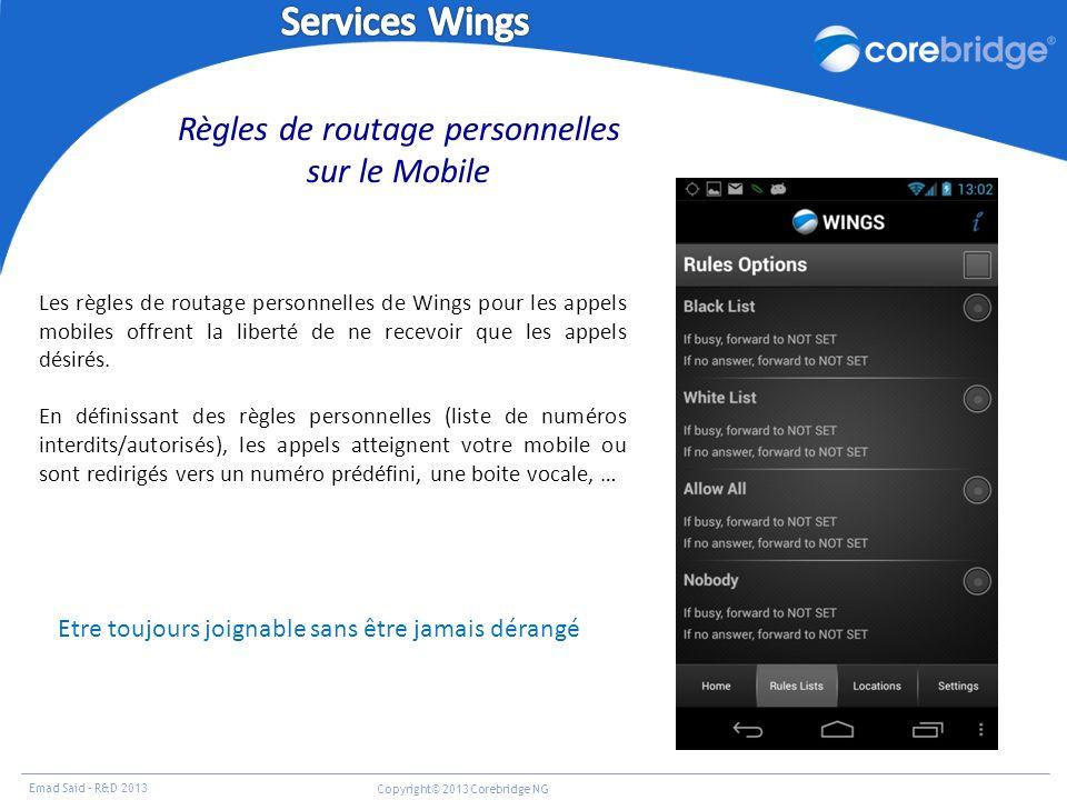 Services Wings Règles de routage personnelles sur le Mobile