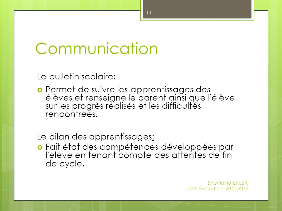 Communication Le bulletin scolaire: