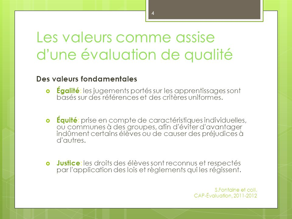 Les valeurs comme assise d'une évaluation de qualité