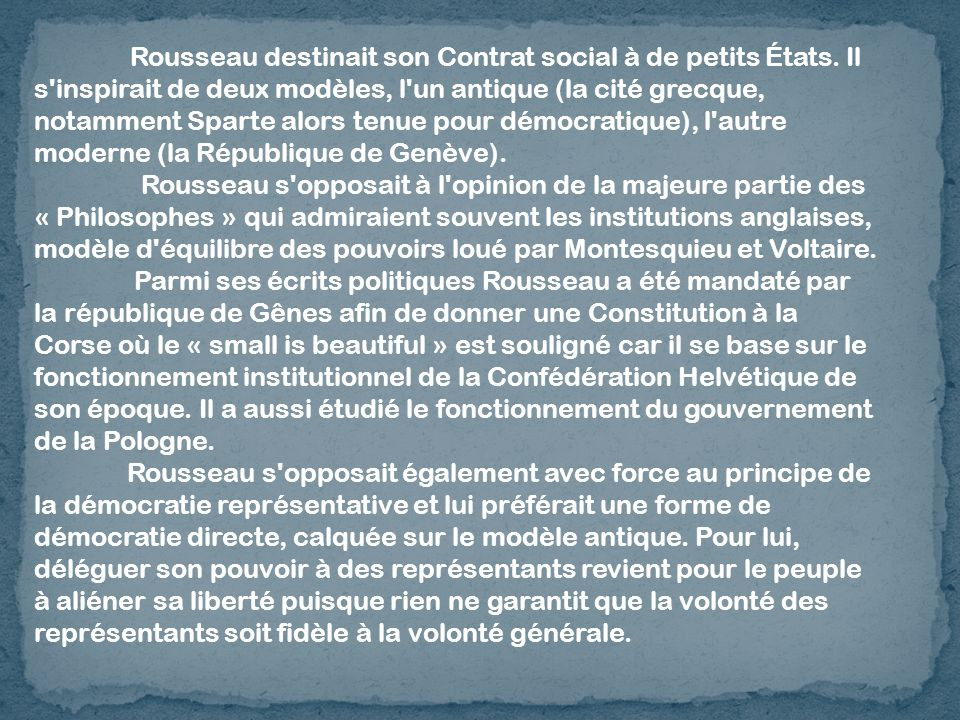 Rousseau destinait son Contrat social à de petits États