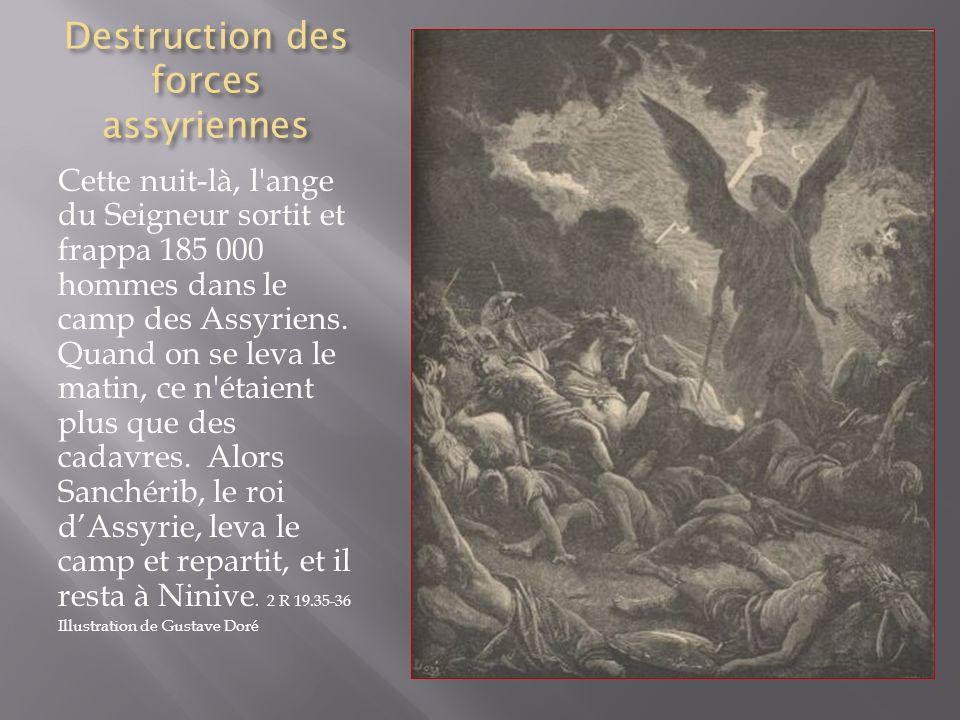 Destruction des forces assyriennes