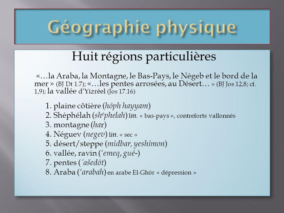 Huit régions particulières
