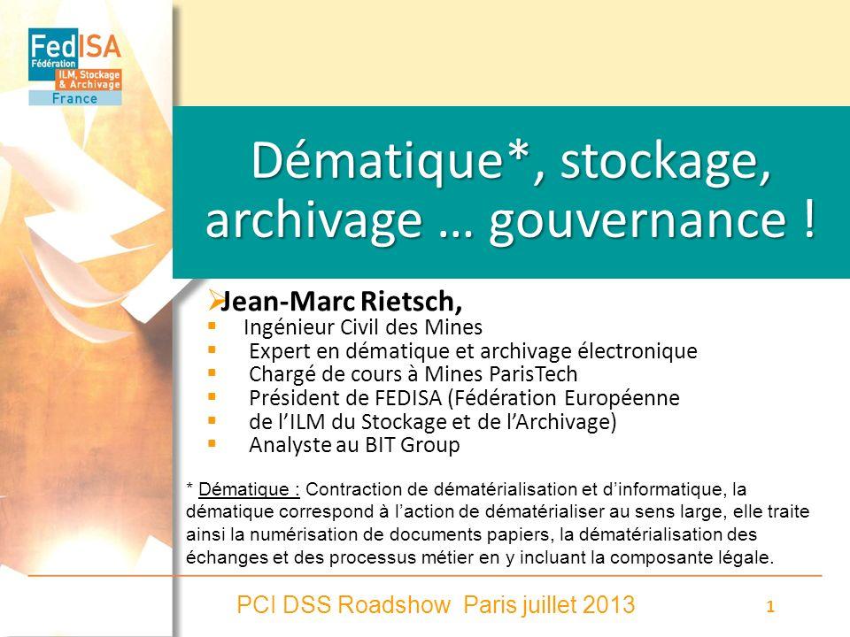 Dématique*, stockage, archivage … gouvernance !