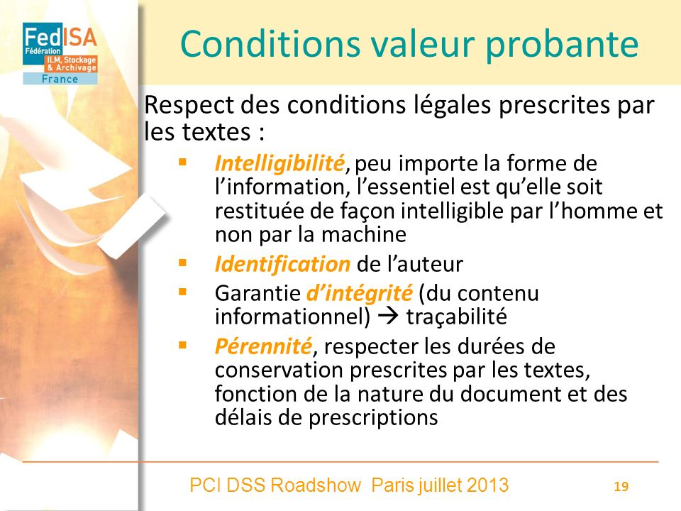 Conditions valeur probante
