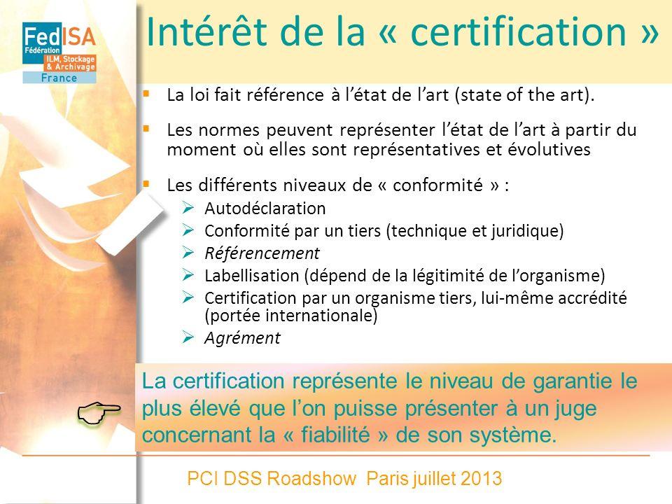 Intérêt de la « certification »