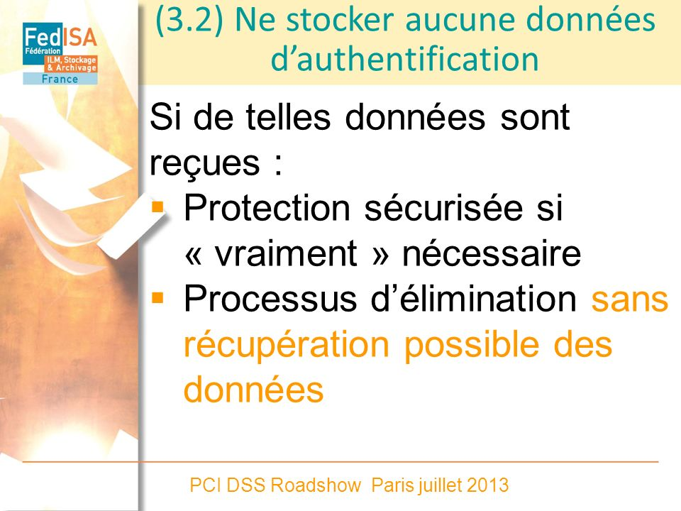 (3.2) Ne stocker aucune données d'authentification