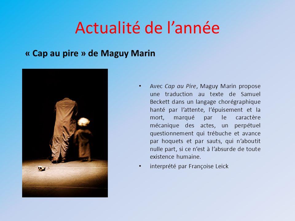 Actualité de l'année « Cap au pire » de Maguy Marin