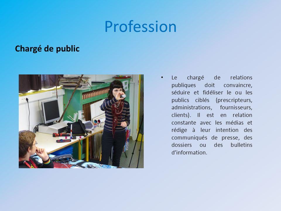 Profession Chargé de public