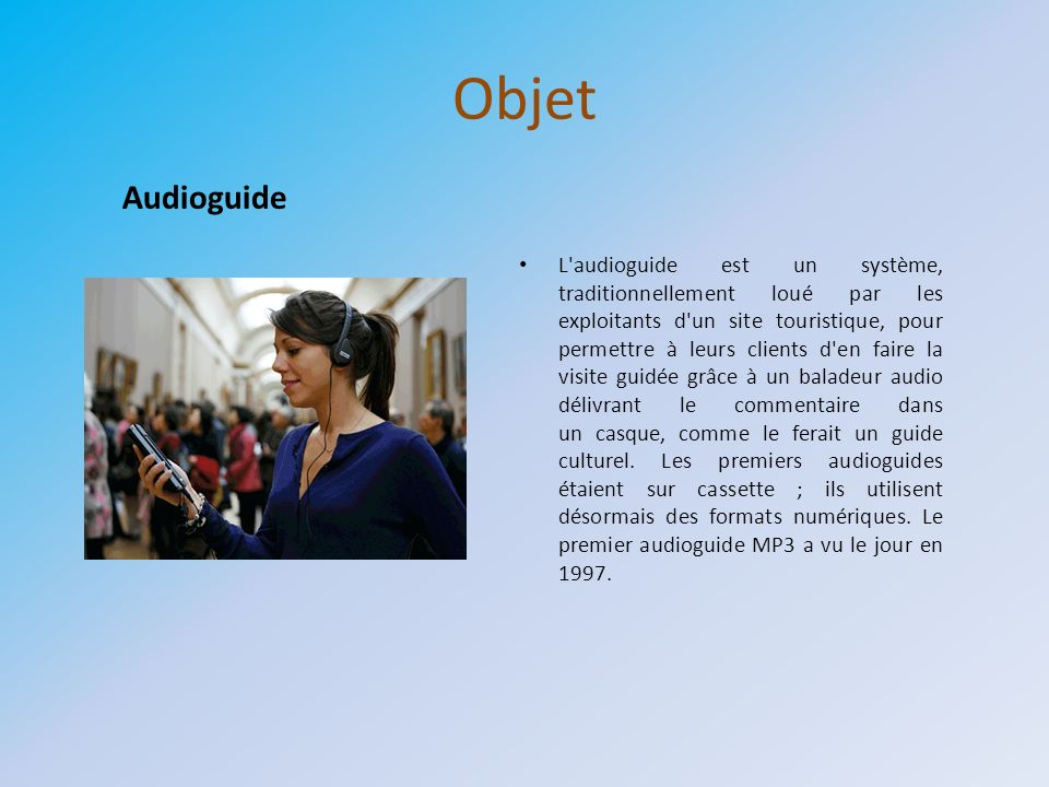 Objet Audioguide.