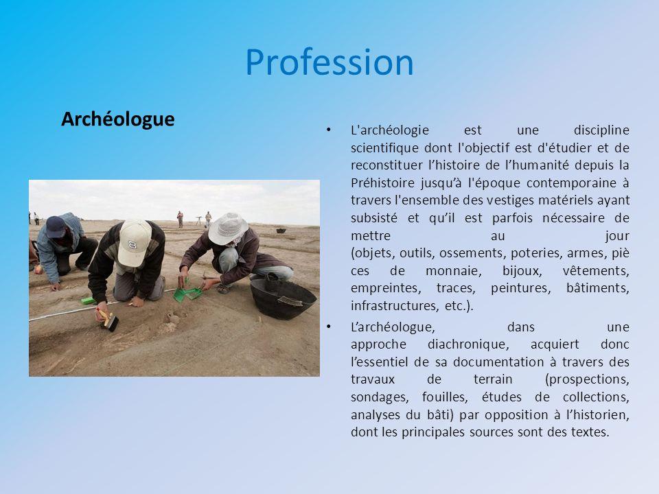 Profession Archéologue