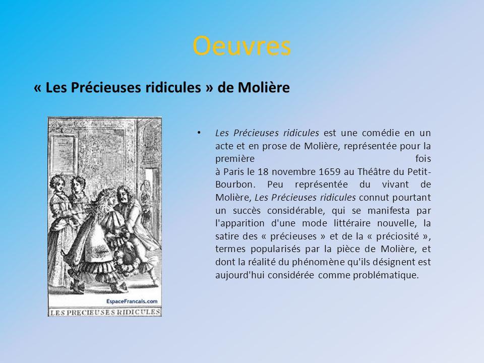 Oeuvres « Les Précieuses ridicules » de Molière
