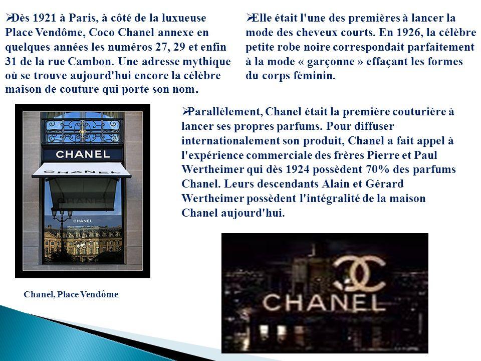 Dès 1921 à Paris, à côté de la luxueuse Place Vendôme, Coco Chanel annexe en quelques années les numéros 27, 29 et enfin 31 de la rue Cambon. Une adresse mythique où se trouve aujourd hui encore la célèbre maison de couture qui porte son nom.