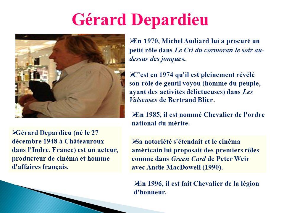 Gérard Depardieu En 1970, Michel Audiard lui a procuré un petit rôle dans Le Cri du cormoran le soir au-dessus des jonques.