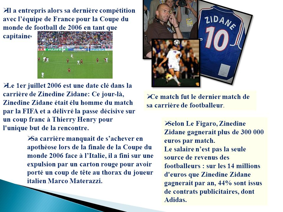 Il a entrepris alors sa dernière compétition avec l'équipe de France pour la Coupe du monde de football de 2006 en tant que capitaine.