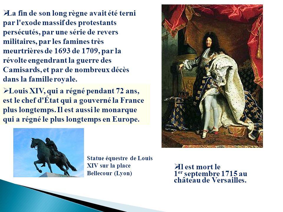 Il est mort le 1er septembre 1715 au château de Versailles.