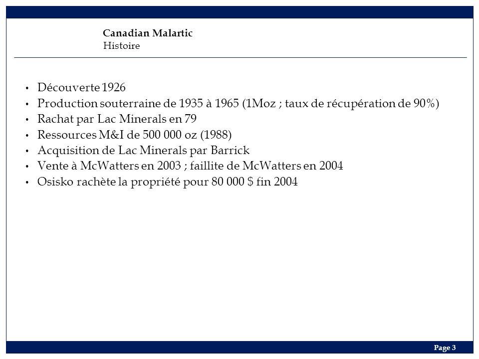 Rachat par Lac Minerals en 79 Ressources M&I de 500 000 oz (1988)