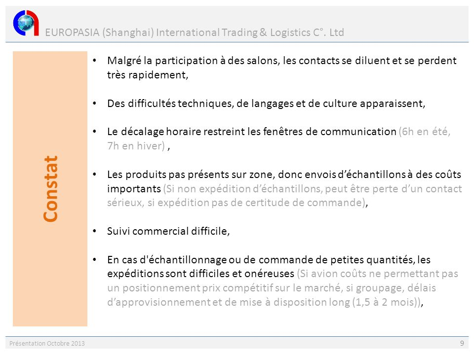 Constat EUROPASIA (Shanghai) International Trading & Logistics C°. Ltd