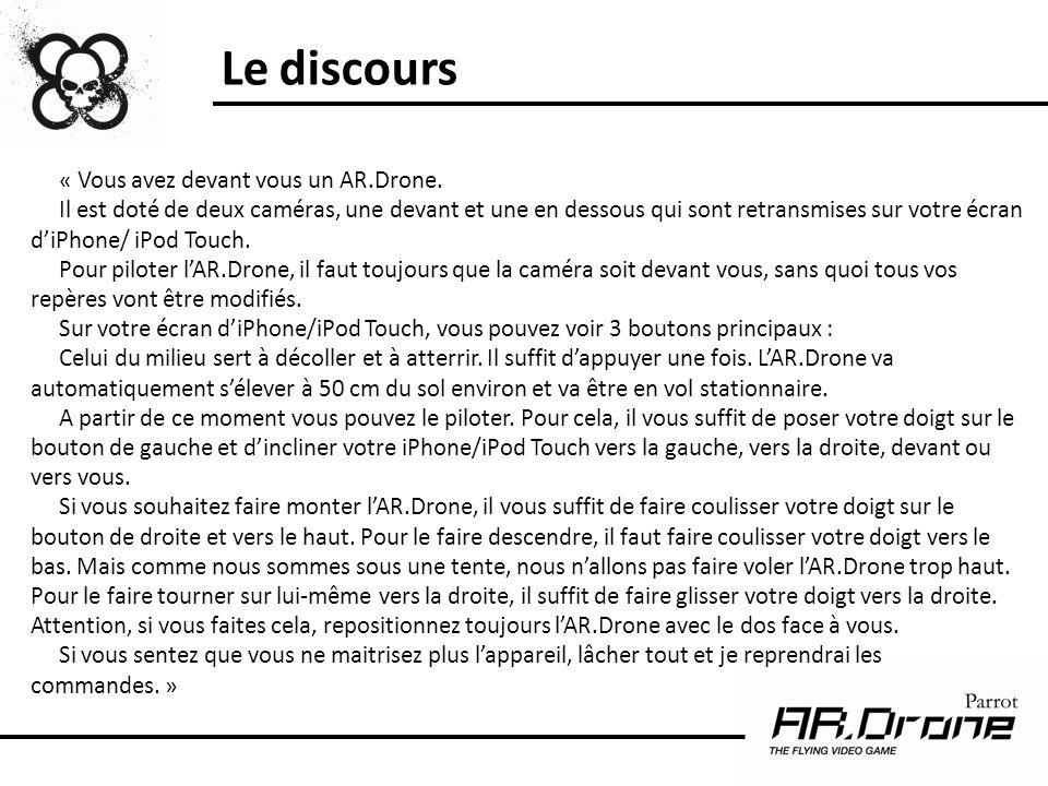 Le discours « Vous avez devant vous un AR.Drone.