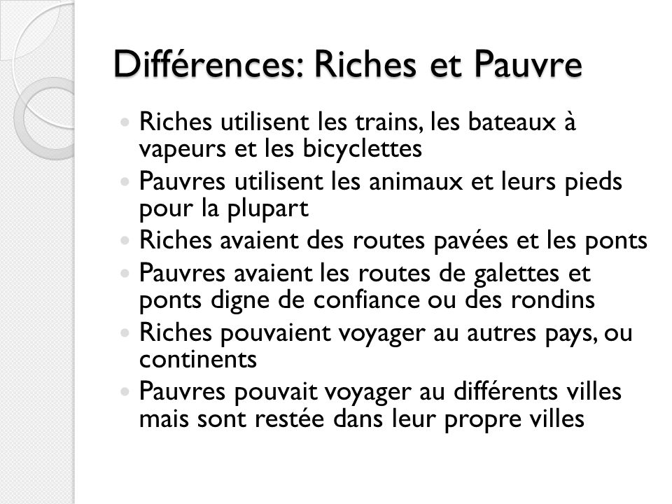 Différences: Riches et Pauvre