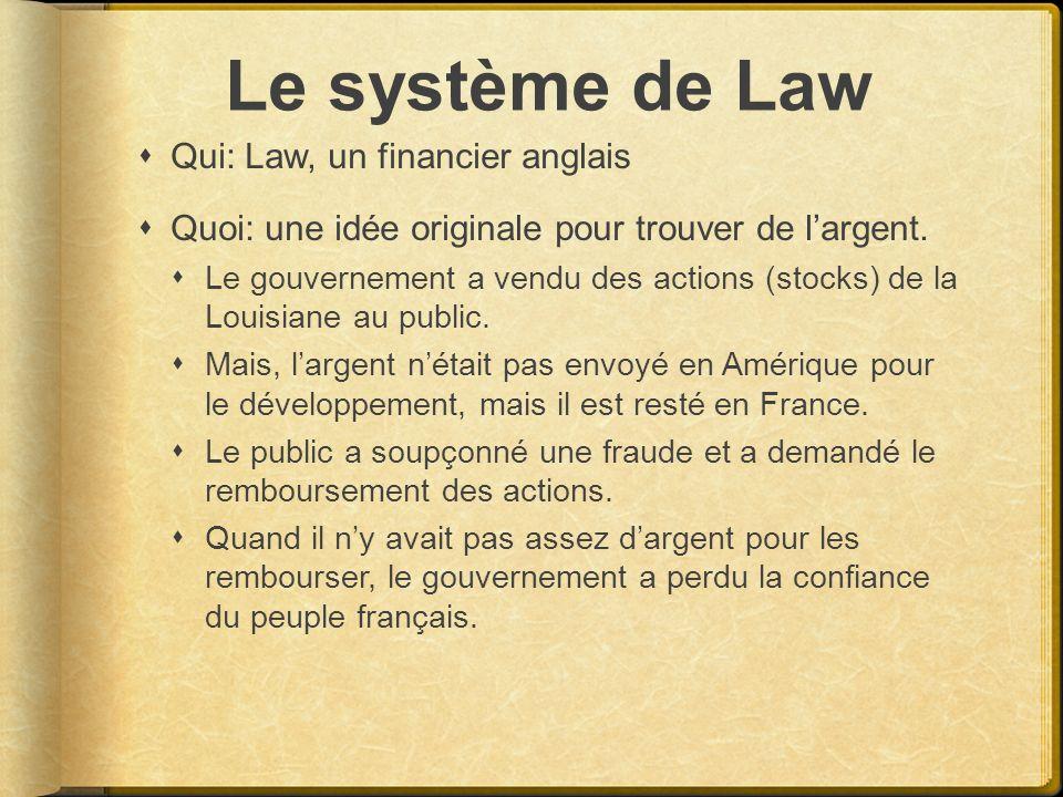 Le système de Law Qui: Law, un financier anglais