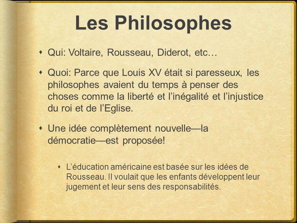 Les Philosophes Qui: Voltaire, Rousseau, Diderot, etc…