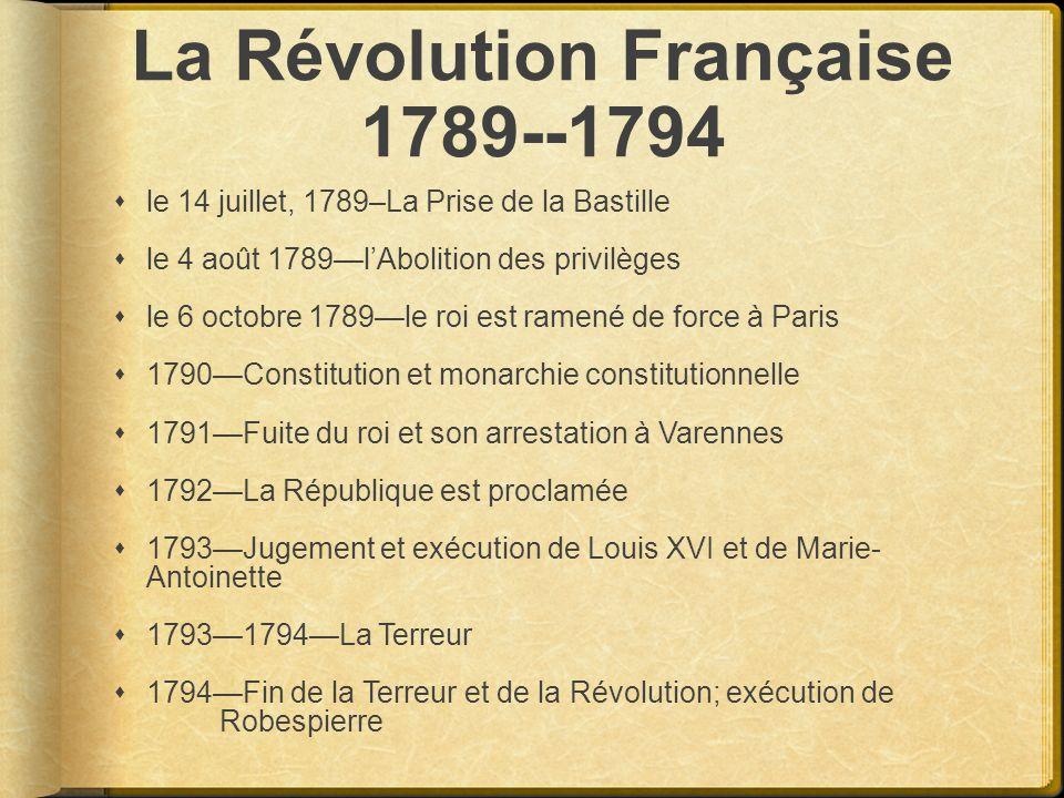 La Révolution Française 1789--1794