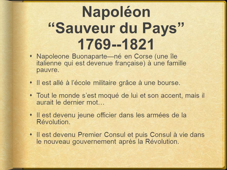Napoléon Sauveur du Pays 1769--1821