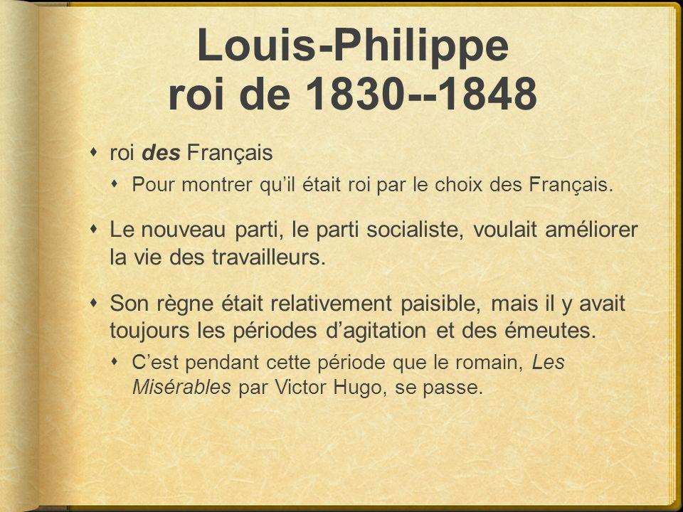 Louis-Philippe roi de 1830--1848