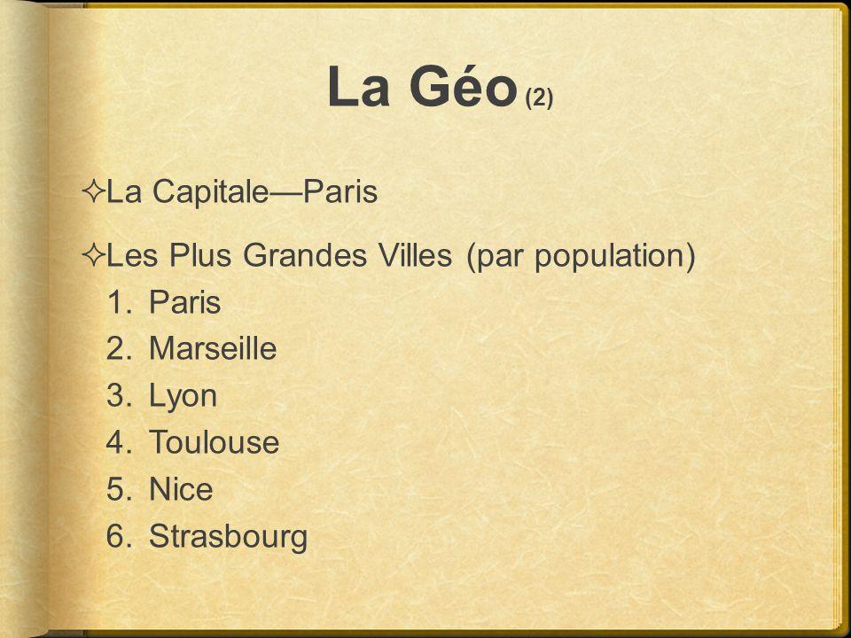 La Géo (2) La Capitale—Paris Les Plus Grandes Villes (par population)