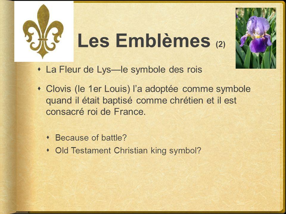Les Emblèmes (2) La Fleur de Lys—le symbole des rois