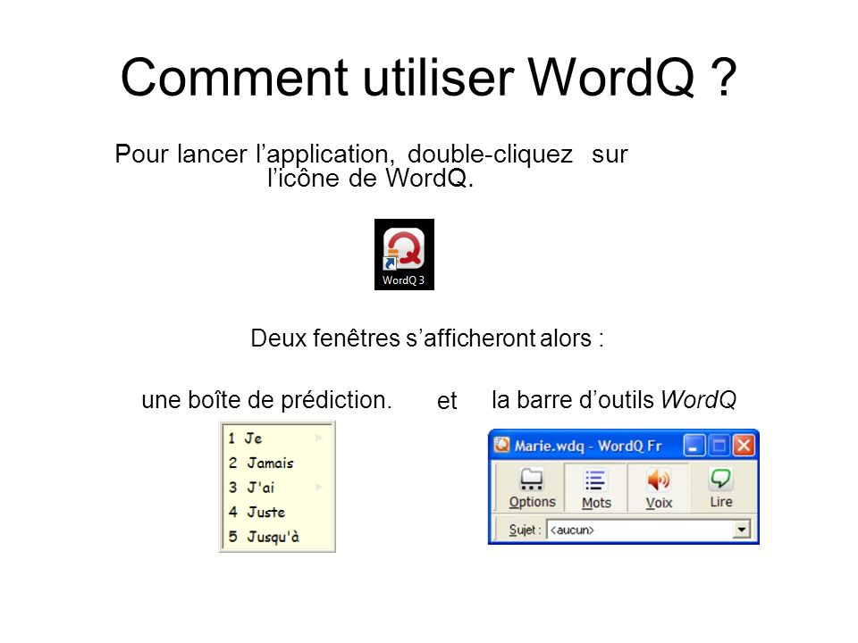 Comment utiliser WordQ