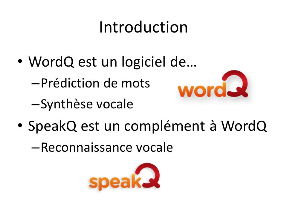 Introduction WordQ est un logiciel de…
