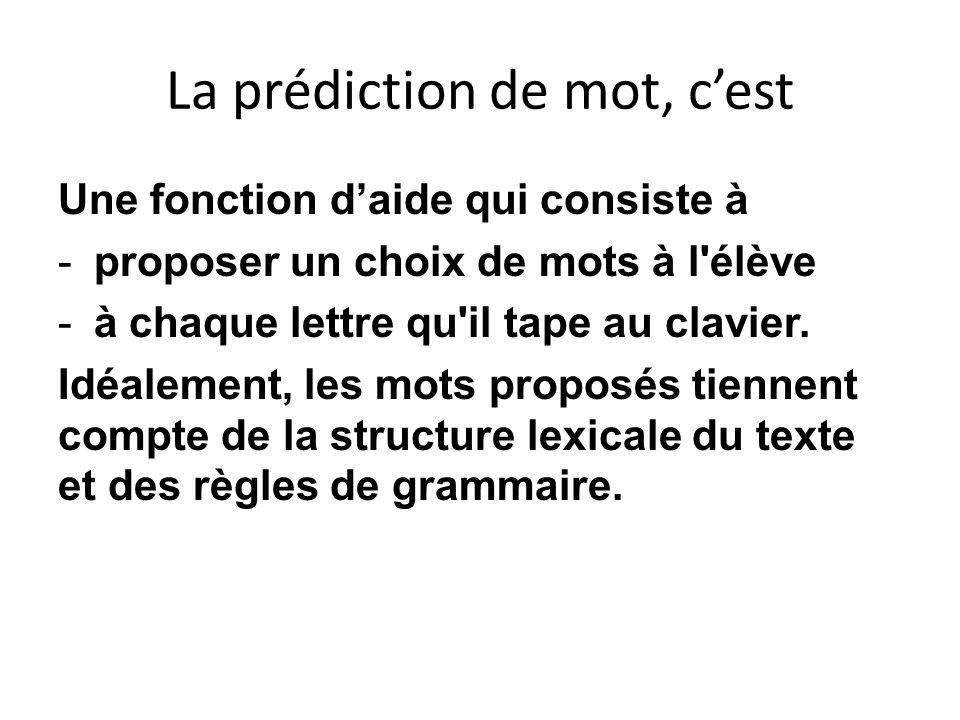 La prédiction de mot, c'est