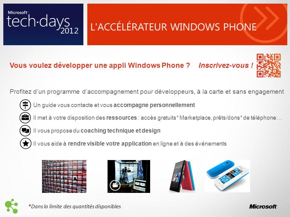 Vous voulez développer une appli Windows Phone Inscrivez-vous !
