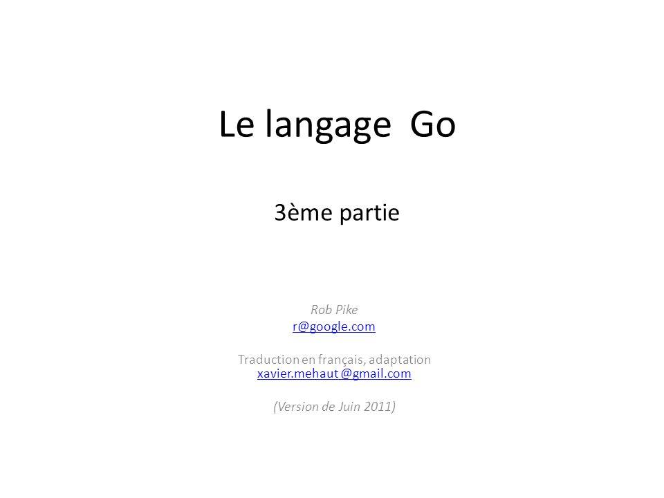 Le langage Go 3ème partie