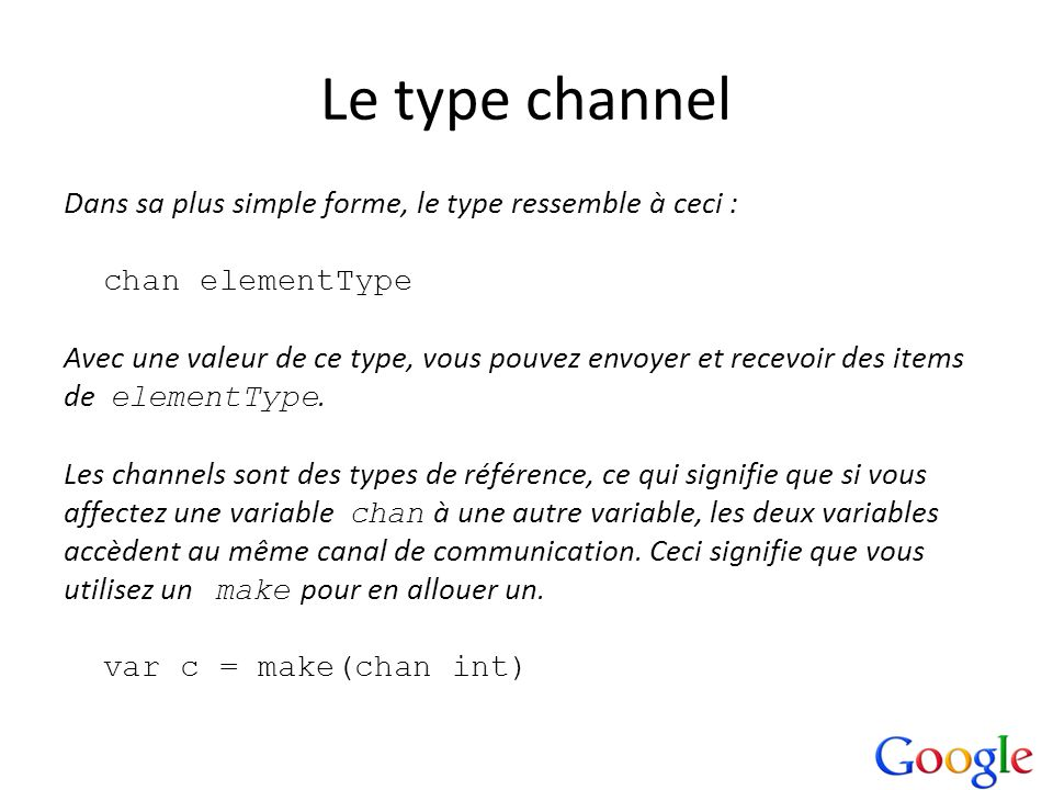 Le type channel