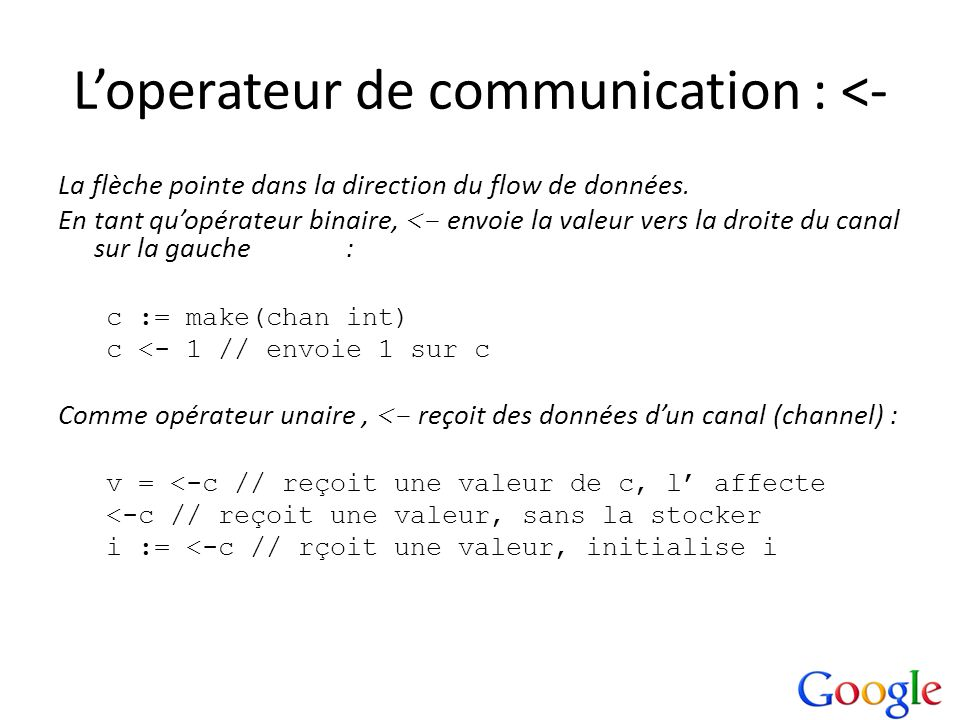 L'operateur de communication : <-