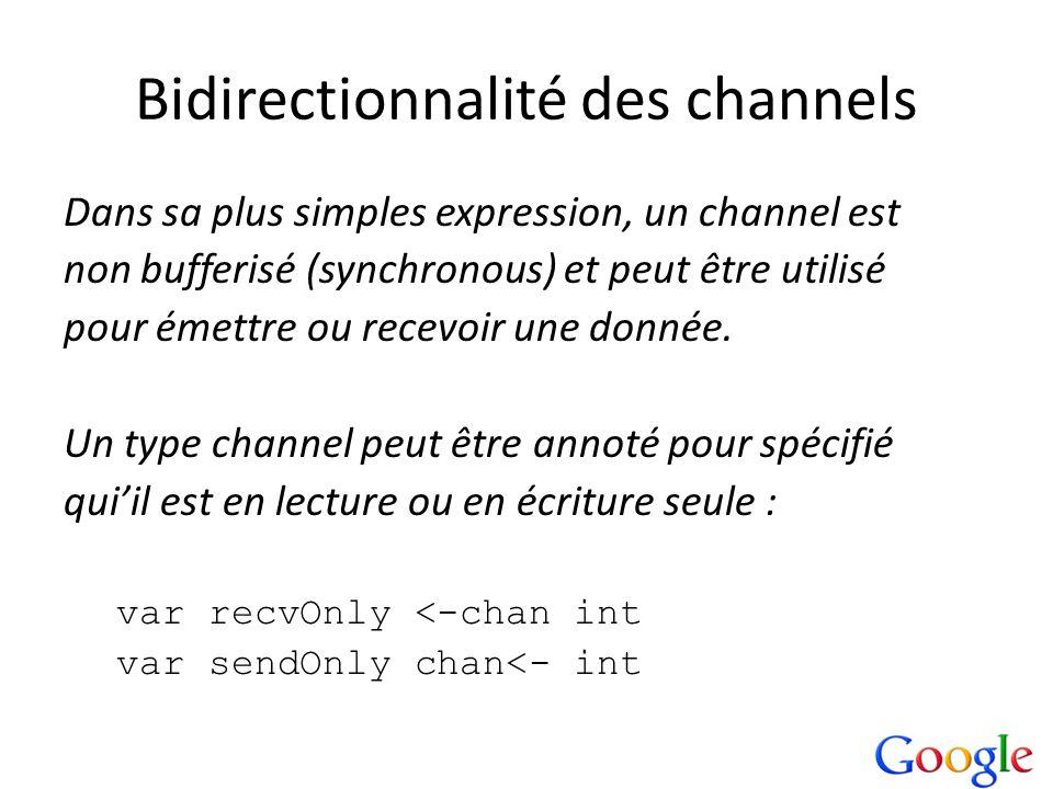 Bidirectionnalité des channels