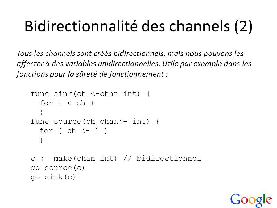 Bidirectionnalité des channels (2)