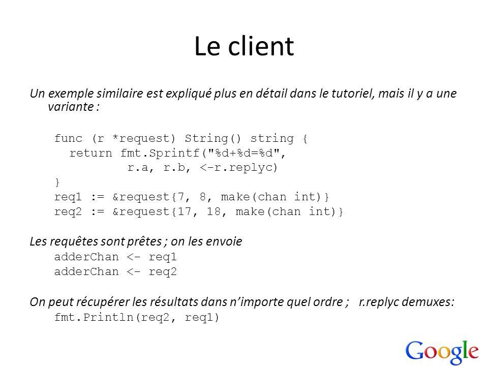 Le clientUn exemple similaire est expliqué plus en détail dans le tutoriel, mais il y a une variante :
