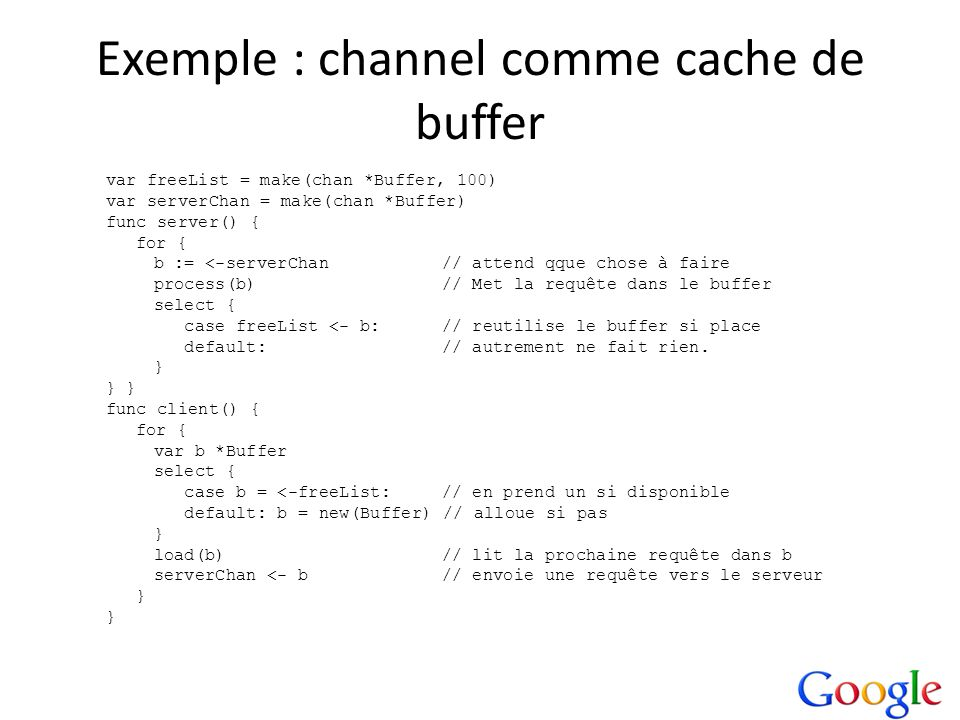 Exemple : channel comme cache de buffer