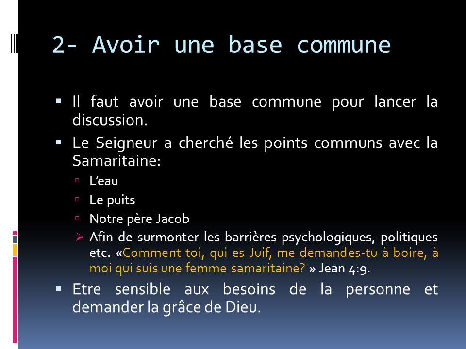 2- Avoir une base commune