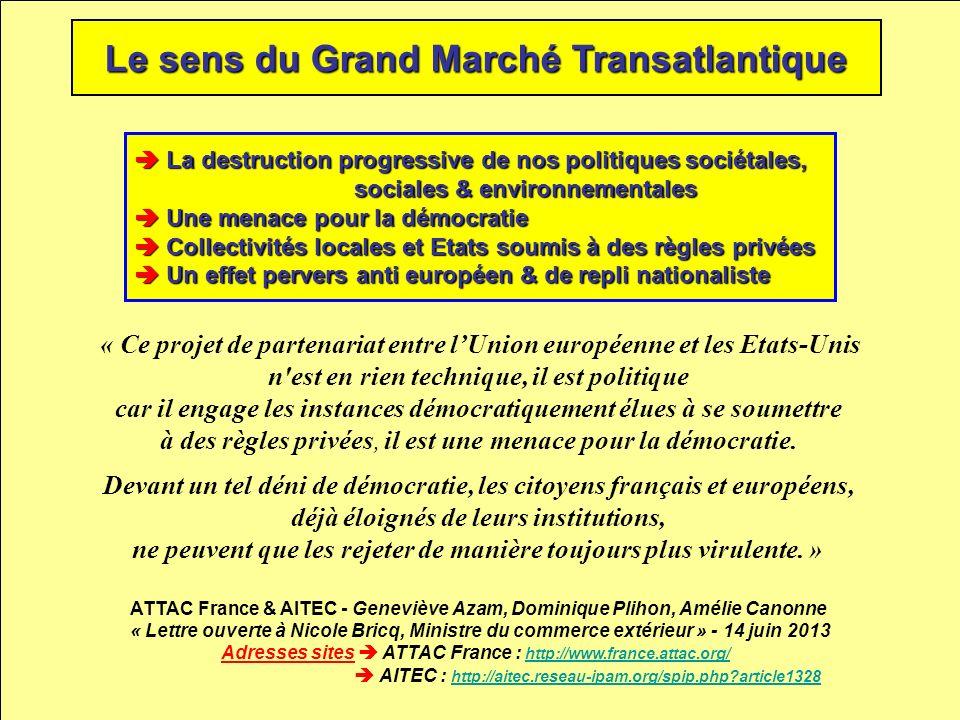 Le sens du Grand Marché Transatlantique