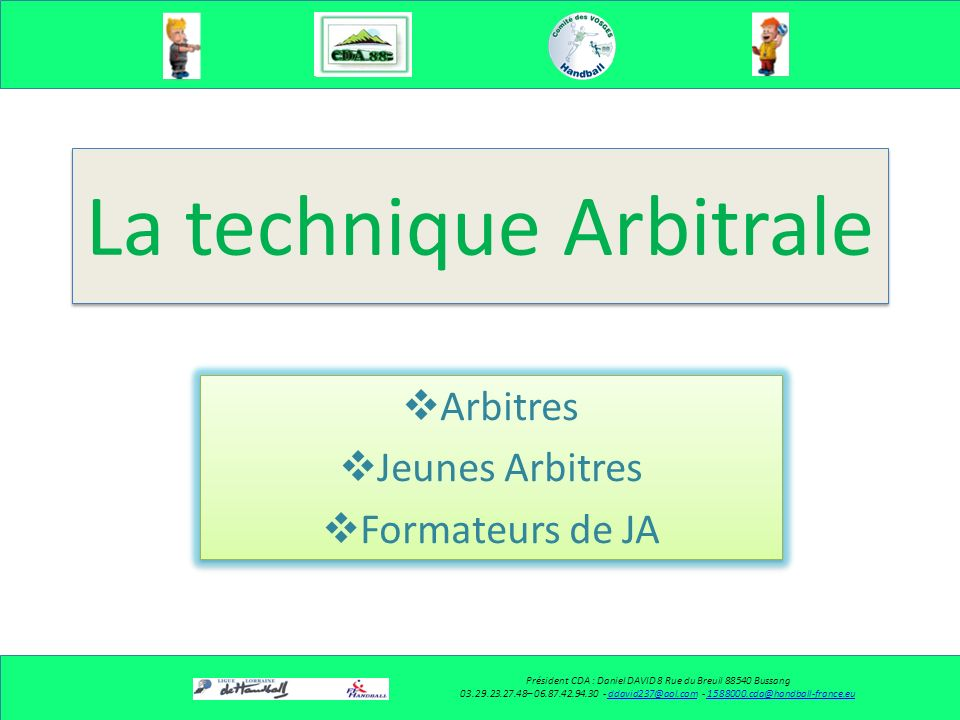 La technique Arbitrale